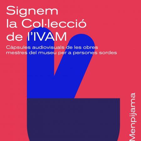 Signem la col·lecció de l'IVAM