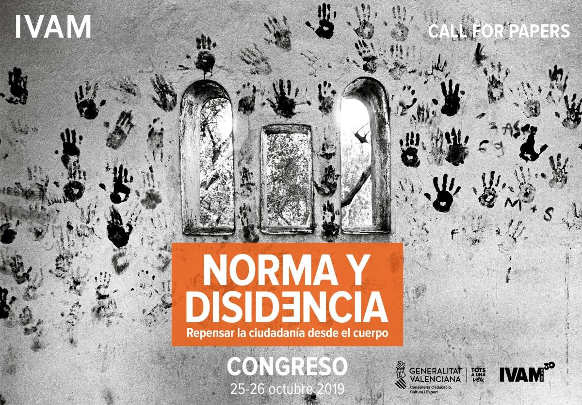 """CFP: Congreso """"Norma y disidencia. Repensar la ciudadanía desde el cuerpo"""", Valencia, 25-26 octubre de 2019."""