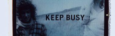 Robert Frank / Keep Busy, 1994