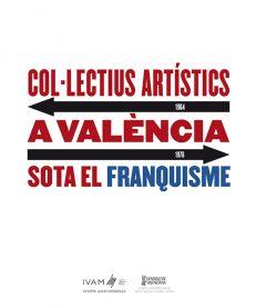 Colectivos-artisticos en Valencia bajo el Franquismo